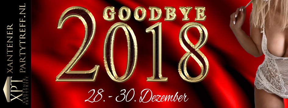 Xantener Partytreff Goodbye 2018 party